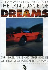 Language of Dreams: Cars Bikes Trains & Other Veh