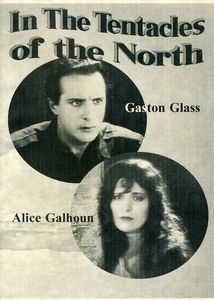 In The Tentacles Of The North [1926] [B&W] [Silent]
