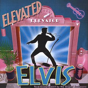 Elevated Elvis