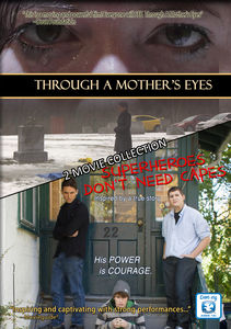 Through a Mothers Eyes /  Superheroes Don't Need Ca