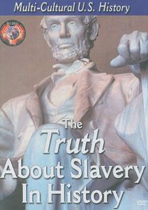 Truth About Slavery