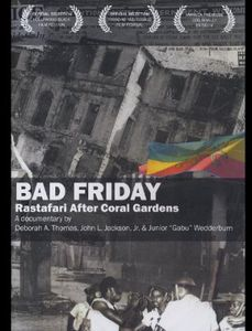 Bad Friday: Rastafari After Coral Gardens