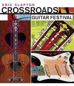Crossroads Guitar Festival 2004 (Super Jewel)