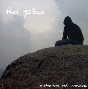That Place-Instrumental Worship
