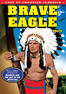 Lost Tv Western Classics: Brave Eagle Vol 3