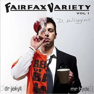 Fairfax Variety: Dr. Jekyll & Mr. Hyde 1