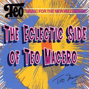 Eclectic Side of Teo MacEro