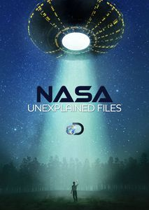 Nasa: Unexplained Files