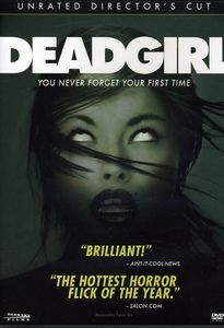 Deadgirl [Director's Cut]