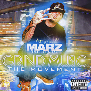 Marz Presents: Grind Music the Movement V2.0