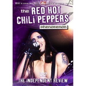 The Red Hot Chili Peppers Phenomenon: The Independent Review