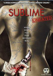 Sublime [Raw Feed Series] [Unrated] [Widescreen]