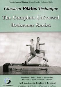 Classical Pilates Technique: The Complete Universal Reformer Series [2ack] [Exercise]