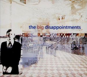 Big Disappointments