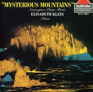 Mysterious Mountains: Norwegian Piano Music