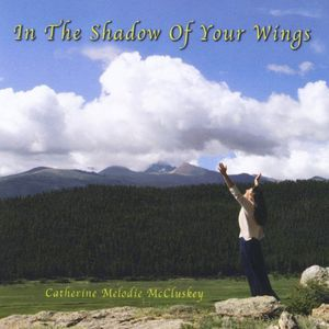 In the Shadow of Your Wings