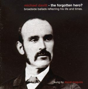 Michael Davitt - the Forgotten Hero?