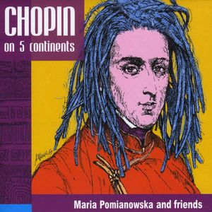 Chopin on 5 Continents