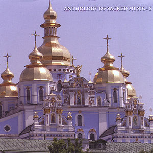 Anthology of Sacred Music Vol. 2 /  Various