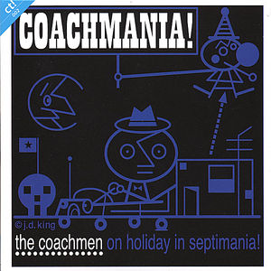 Coachmania! the Coachmen on Holiday in Septimania