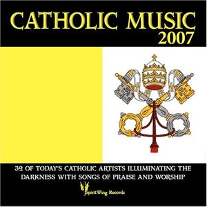 Catholic Music 2007