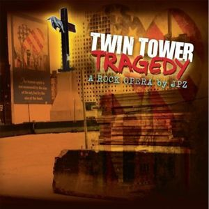 Twin Tower Tragedy-A Rock Opera