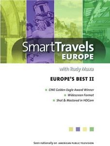 Smart Travels With Rudy Maxa: Europe's Best II