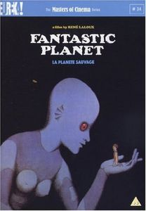 Fantastic Planet/ La Planete Sauvage