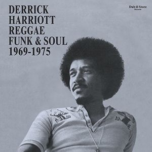 Derrick Harriott Reggae, Funk And Soul 1969-1975