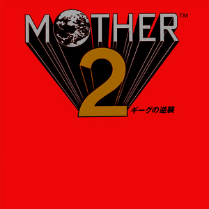 Mother 2 (Original Soundtrack)