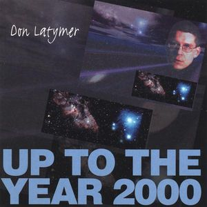 Up to the Year 2000