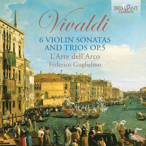 Vivaldi: 6 Violin Sonatas And Trios Op.5