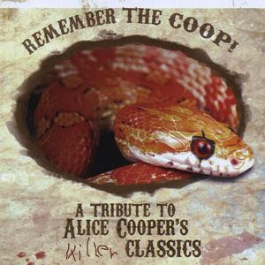 Remember the Coop: Tribute to Alice Cooper /  Various