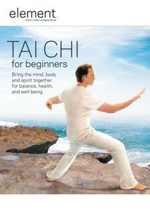 Element: Tai Chi For Beginners [Full Frame]