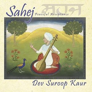 Sahej-Peaceful Acceptance