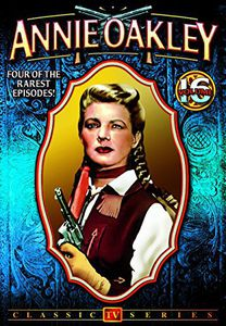 Annie Oakley 16: 4-Episode Collection