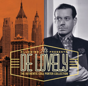 It's de Lovely: Authentic Cole Porter Collection