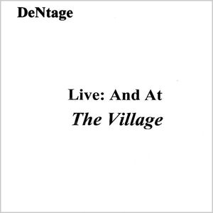 Live: & at the Village