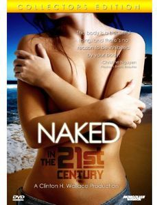 Naked in the 21st Century