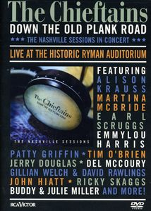 The Chieftains: Down the Old Plank Road: The Nashville Sessions in Concert