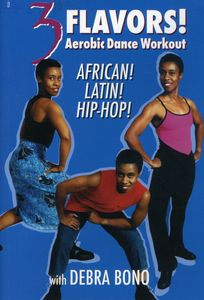 3 Flavors: Aerobic Dance Workout African, Latin and Hip Hop With [Color]