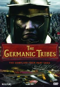 Germanic Tribes: Complete Four-Hour Saga