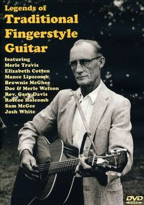 Legends of Traditional Fingerstyle Guitar