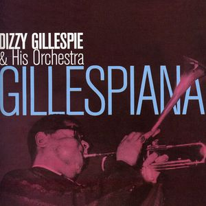 Gillespiana [Import]