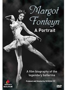 Margot Fonteyn - a Portrait