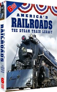 America's Railroads: The Complete Steam Train Legacy [Slimline]