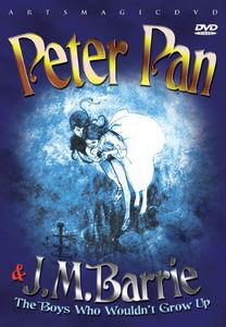 Peter Pan & JM Barrie: Boys Who Wouldn't Grow Up