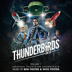 Thunderbirds Are Go Vol 1 (Original Soundtrack) [Import]