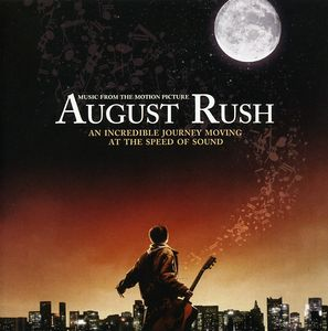 August Rush (Original Soundtrack)