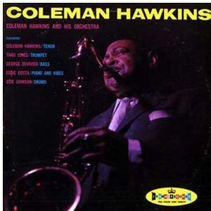 Coleman Hawkins & His Orchestra